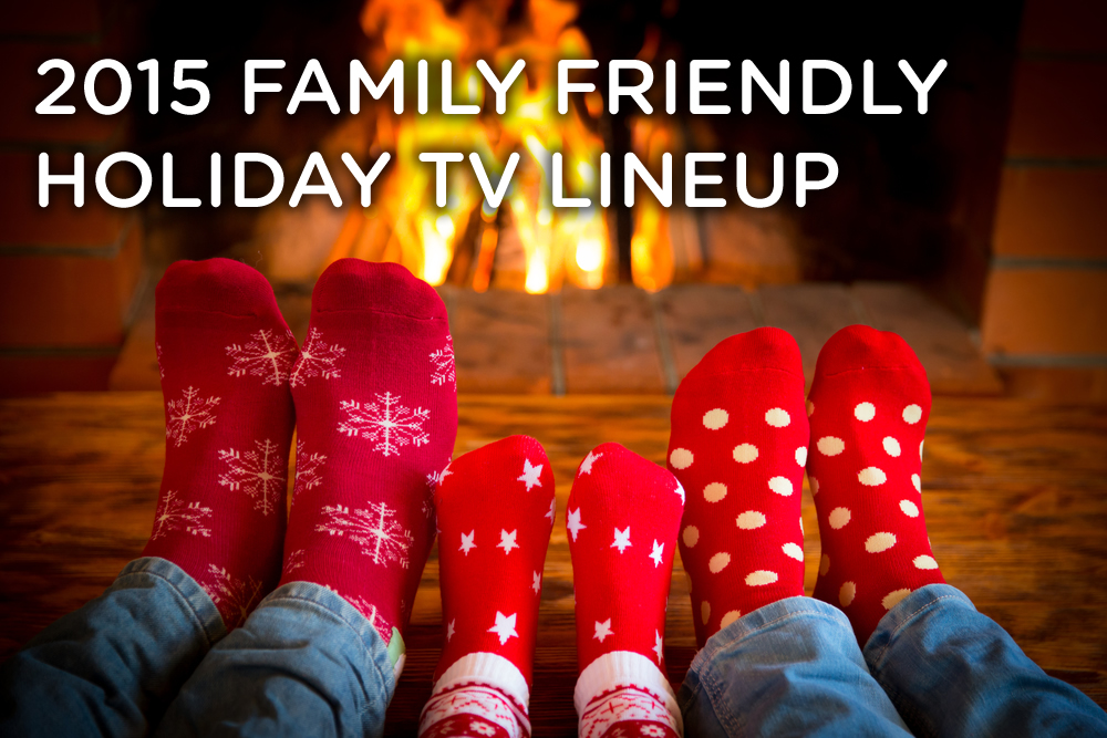 2015 Family Friendly TV Lineup
