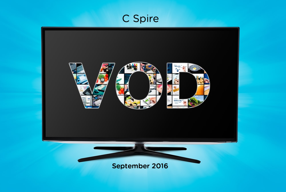 September VOD Premiers On C Spire Fiber TV