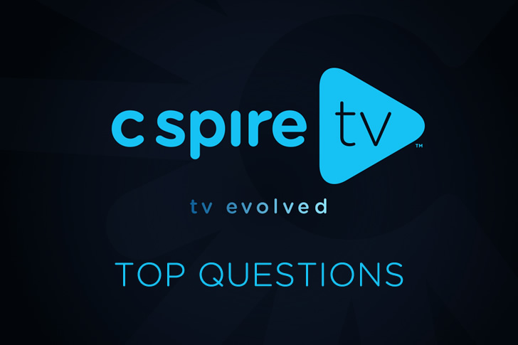 Top C Spire TV Questions &Answers