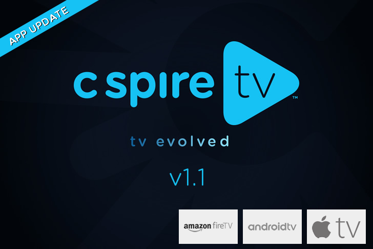 C Spire TV 1.1 Available on Amazon Fire TV, Android TV & Apple TV