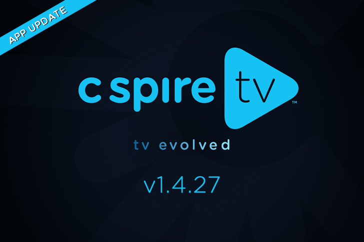 Update Available for C Spire TV on Amazon FireTV