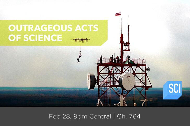 New Season of Outrageous Acts of Science Premiers on Science Channel Tonight