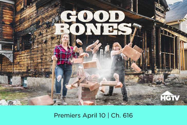 Good Bones on HGTV Premiering April10